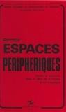 Bernard Kayser - Espaces périphériques : études et enquêtes dans le Midi de la France et en Catalogne.