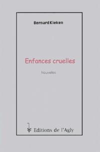Bernard Keiken - Enfances cruelles.