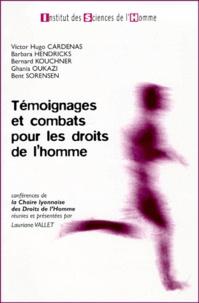 Bernard Kouchner et Lauriane Vallet - Témoignages et combats pour les droits de l'homme - Conférences de la Chaire lyonnaise des Droits de l'Homme.