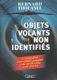 Bernard L. Thouanel - Objets volants non identifiés.