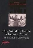Bernard Lachaise et Alain Saint-Ourens - Du général de Gaulle à Jacques Chirac - Le gaullisme et les Français. 1 Cédérom