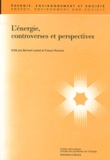Bernard Lachal - L'énergie, controverses et perspectives.