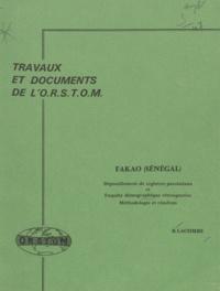 Bernard Lacombe - Fakao (Sénégal) : dépouillement de registres paroissiaux et enquête démographique rétrospective, méthodologie et résultats.