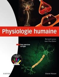 Bernard Lacour et Jean-Paul Belon - Physiologie humaine.
