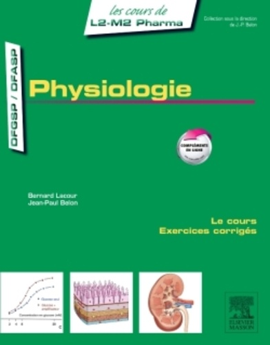 Bernard Lacour et Jean-Paul Belon - Physiologie.