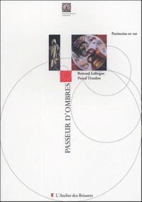 Bernard Lafargue et Pascal Daudon - Passeur d'ombres.