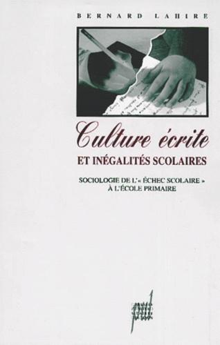 """Culture écrite et inégalités scolaires. Sociologie de l""""échec scolaire"""" à l'école primaire"""