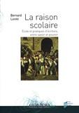 Bernard Lahire - La raison scolaire - Ecole et pratiques d'écriture, entre savoir et pouvoir.