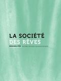 Bernard Lahire et Hervé Mazurel - Sensibilités N° 4 : La société des rêves.