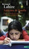 Bernard Lahire - Tableaux de famille - Heurs et malheurs scolaires en milieux populaires.