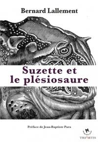 Bernard Lallement - Suzette et le plésiosaure.