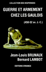 GUERRE ET ARMEMENT CHEZ LES GAULOIS. 450-52 avant J-C.pdf