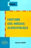 Bernard Lamizet - Histoire des médias audiovisuels.