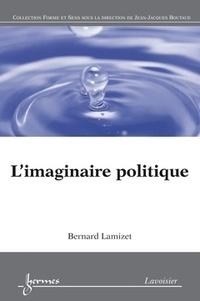 Bernard Lamizet - L'imaginaire politique.