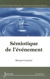 Bernard Lamizet - Sémiotique de l'événement.