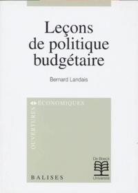 Bernard Landais - Leçons de politique budgétaire.