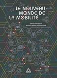 Bernard Landau et Youssef Diab - Le nouveau monde de la mobilité.