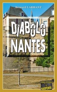 Bernard Larhant - Diabolo Nantes.