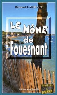 Bernard Larhant - Le môme de Fouesnant.