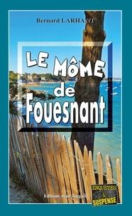 Bernard Larhant - Capitaine Paul Capitaine  : Le Môme de Fouesnant - Capitaine Paul Capitaine - Tome 12.