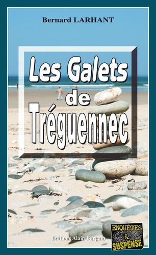 Bernard Larhant - Les Galets de Tréguennec.