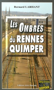 Bernard Larhant - Les ombres du Rennes-Quimper.