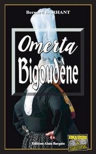 Bernard Larhant - Omerta bigoudène.