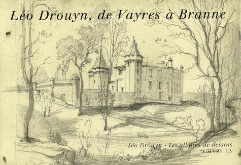 Bernard Larrieu - Léo Drouyn, de Vayres à Branne.