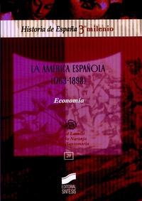 Bernard Lavallé et Consuelo Naranjo - La América española (1763-1898) - Economia.