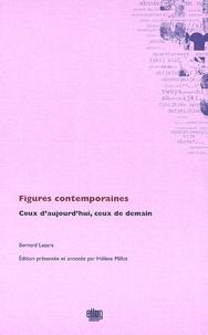 Bernard Lazare - Figures contemporaines - Ceux d'aujourd'hui, ceux de demain.