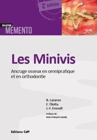 Les minivis - Ancrage osseux en omnipratique et en orthodontie.pdf