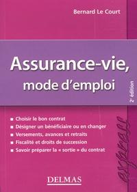 Bernard Le Court - Assurance-vie, mode d'emploi.