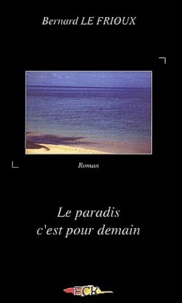 Bernard Le Frioux - .