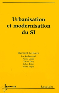 Bernard Le Roux - Urbanisation et modernisation du SI.