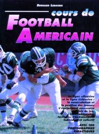 Bernard Lebourg - Cours de football américain.