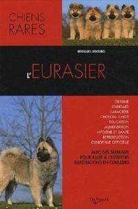 Bernard Lebourg - L'Eurasier.