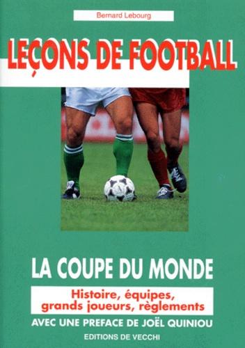 Bernard Lebourg - La coupe du monde.