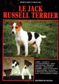 Bernard Lebourg - Le jack russell-terrier.