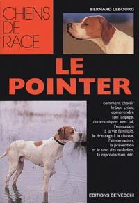 Bernard Lebourg - Le Pointer.