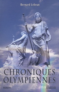 Bernard Lebrun - Chroniques olympiennes.