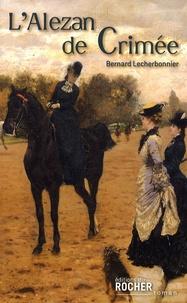 Bernard Lecherbonnier - L'alezan de Crimée.