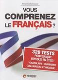 Bernard Lecherbonnier - Vous comprenez le français ?.