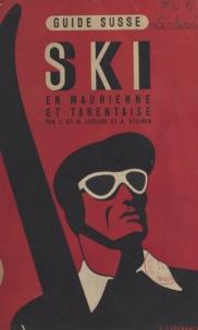 Bernard Leclerc et Jeanne Leclerc - Ski en Tarentaise et Maurienne - Guide itinéraire.