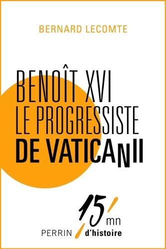 Benoît XVI le progressiste de Vatican II
