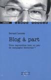 Bernard Lecomte - Blog à part - Vous reprendrez bien un peu de campagne électorale ?.