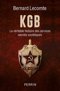 Bernard Lecomte - Histoire du KGB.