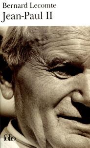 Bernard Lecomte - Jean-Paul II.