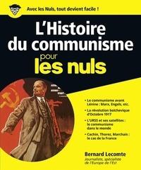 Bernard Lecomte - L'Histoire du communisme pour les nuls.