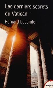Les derniers secrets du Vatican - Bernard Lecomte pdf epub