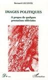 Bernard Leconte - Images politiques - A propos de quelques prestations télévisées.